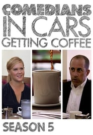 Comedians in Cars Getting Coffee Season 5 Episode 8