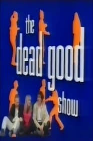 The Dead Good Show 1992