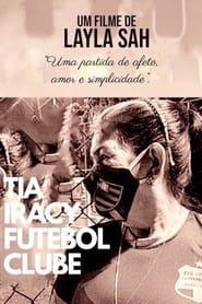 Tia Iracy Futebol Clube (2021)