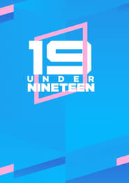 Under Nineteen [Episode 13 Added]