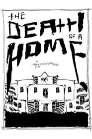 The Death Of A Home