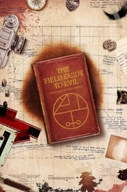 فيلم The Field Guide to Evil 2018 مترجم