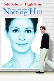 Coup de foudre à Notting Hill en streaming