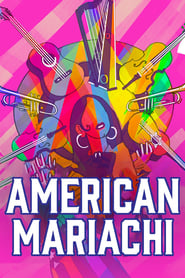 American Mariachi (2021) torrent