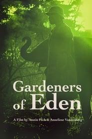Gardeners of Eden (2015)
