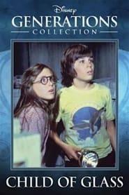 Child of Glass (1978)