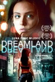 Dreamland (2013)