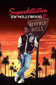 Superdetective en Hollywood II