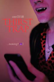 Thirst Trap (2019)