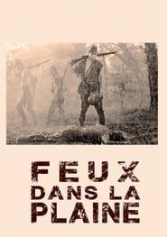 Voir Feux dans la plaine en streaming complet gratuit | film streaming, StreamizSeries.com