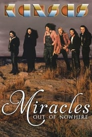 Kansas: Miracles Out of Nowhere (2015)
