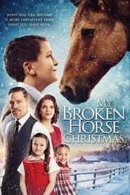 My Broken Horse Christmas (2017)