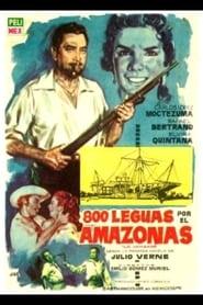 800 Leguas Por El Amazonas