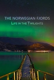 The Norwegian Fjords – Life in the Twilights