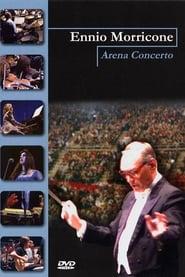 Ennio Morricone: Arena concerto - la musica per il cinema 2003