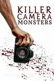Watch Killer Camera Monsters (2020) Fmovies
