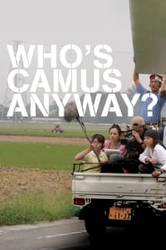 Poster Who's Camus Anyway? 2005