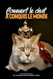 Comment le chat a conquis le monde