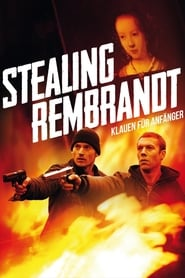 Poster Stealing Rembrandt 2003