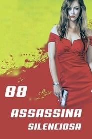 88:  Assassina Silenciosa