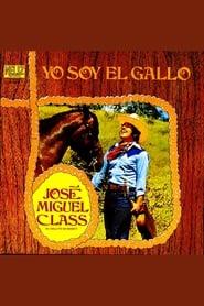 Yo Soy El Gallo! 1971