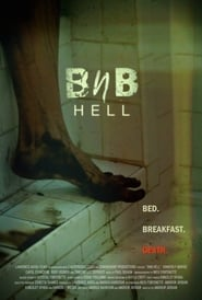 BnB HELL 2017 Full Movie Watch Online Free HD Download