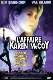 Film L'Affaire Karen McCoy  (The Real McCoy) streaming VF gratuit complet