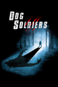 Dog Soldiers Free Download HD 720p
