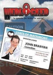 Wedlocked - A Comedy for Better or Worse