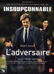 The Adversary (2002), film online subtitrat