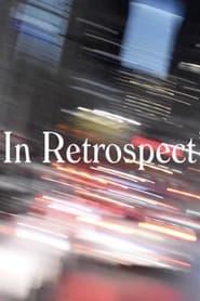 In Retrospect (2021)