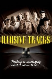 Illusive Tracks (2003) Watch Online in HD