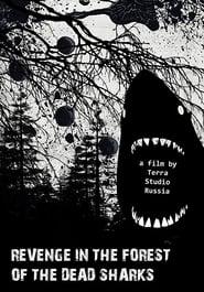 Revenge in the forest of the dead sharks