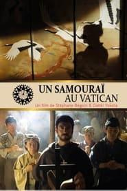 Ein Samurai im Vatikan 2018