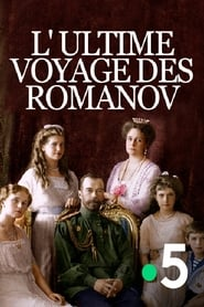 L'Ultime voyage des Romanov 2017
