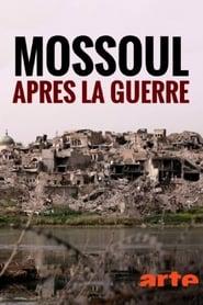 Voir Mossoul, après la guerre streaming complet gratuit   film streaming, StreamizSeries.com