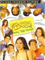 Watch A.B. Normal College (Todo na 'yan! Kulang pa 'yun!) (2003)