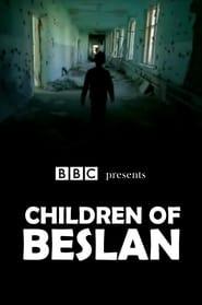 Children of Beslan (2005)