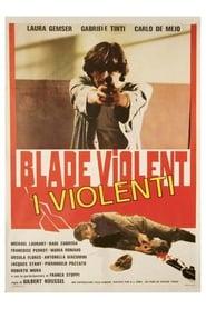 Blade Violent – I violenti