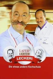 Lafer! Lichter! Lecker! 2006