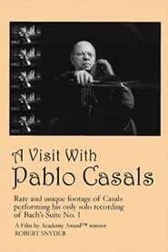 A Visit with Pablo Casals (1957)