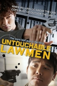 Untouchable Lawmen ( 2015 )