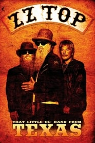 Poster for ZZ Top: That Little Ol' Band From Texas