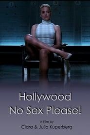 Hollywood: No Sex, Please!