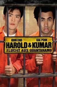 Harold und Kumar 2 – Flucht aus Guantanamo