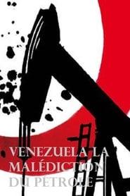 Venezuela la malédiction du pétrole