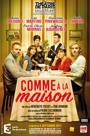 Comme à la maison (théâtre)