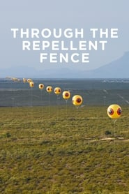 Through the Repellent Fence: A Land Art Film