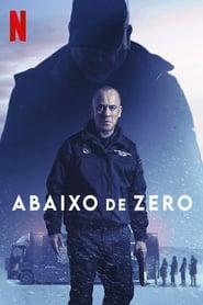 Abaixo de Zero Torrent (2021)
