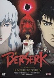 Berserk, l'âge d'or - Partie 2 - La Bataille de Doldrey 2012